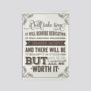 worth it quote Rectangle Magnet