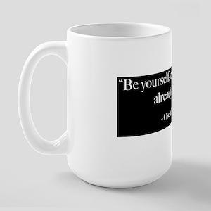 Be Yourself - Oscar Wilde Quot Large Mug