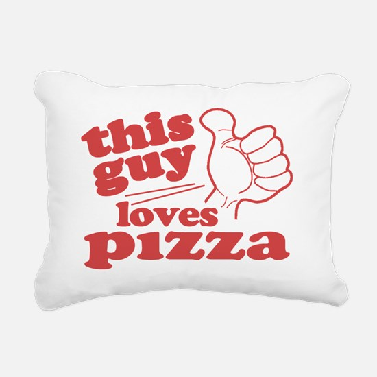 This Guy Loves Pizza Rectangular Canvas Pillow