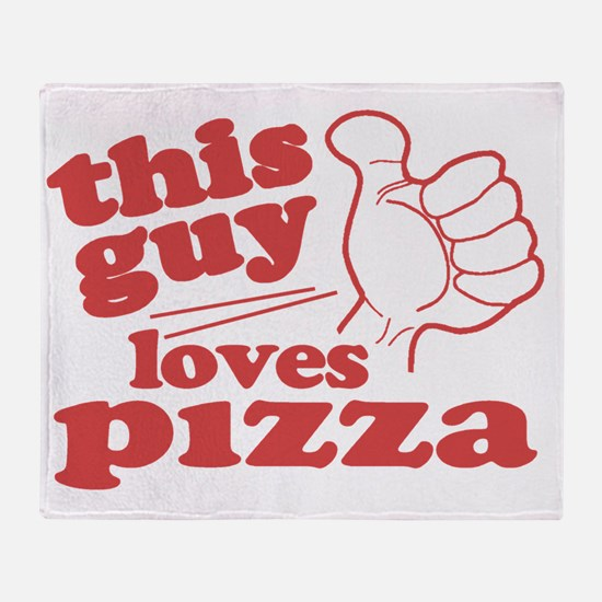 This Guy Loves Pizza Throw Blanket