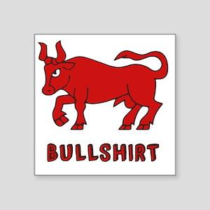 "Bullshirt Square Sticker 3"" x 3"""