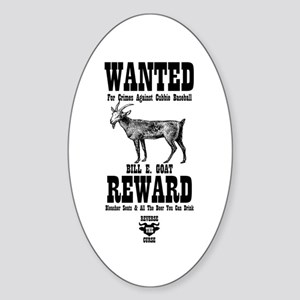 Wanted - The Goat Oval Sticker