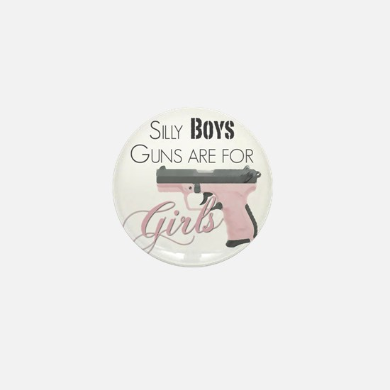 Guns are for Girls Mini Button