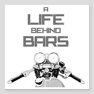 "A Life Behind Bars Square Car Magnet 3"" x 3"""