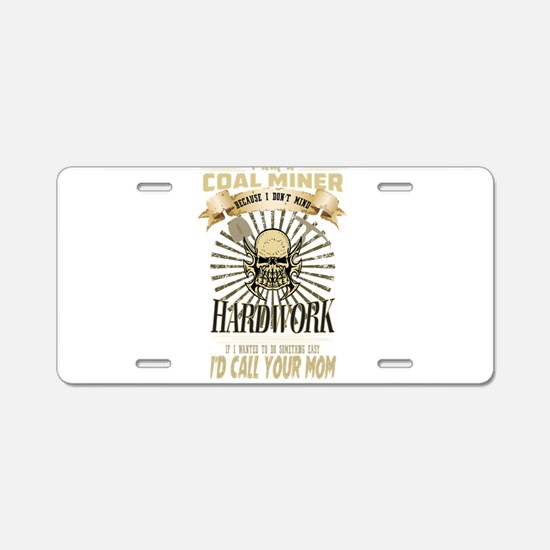 Coal Miner Drink ware Aluminum License Plate
