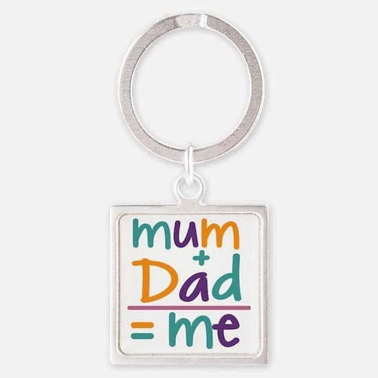 Mum + Dad = Me Square Keychain
