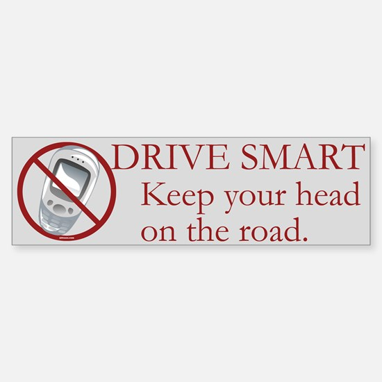 Anti-Cellphone Drive Smart Bumper Bumper Bumper Sticker