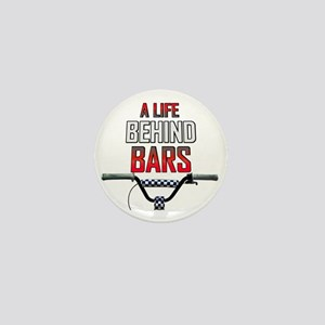 BMX A Life Behind Bars Mini Button