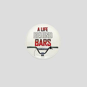 A Life Behind Bars Mini Button