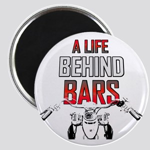 Motorcycle A Life Behind Bars Magnet