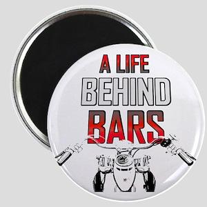 A Life Behind Bars Magnet