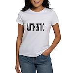 Authentic (Front) Women's T-Shirt