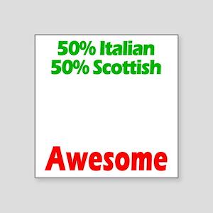 "Italian - Scottish Square Sticker 3"" x 3"""
