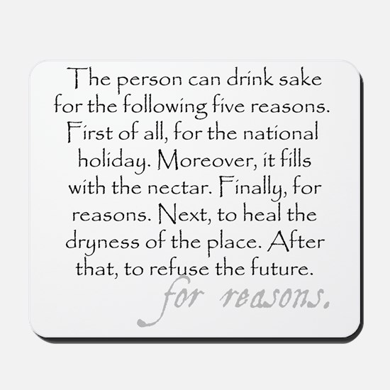 Five reasons to drink sake (funny Engris Mousepad