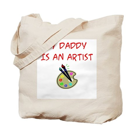 My Daddy Is An Artist Tote Bag