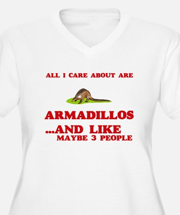 All I care about are Armadillos Plus Size T-Shirt