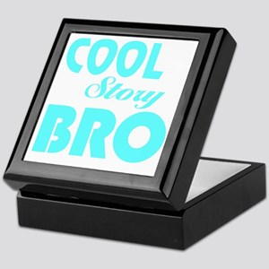 Cool Story Bro: Keepsake Box