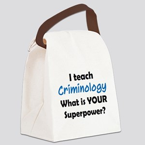teach criminology Canvas Lunch Bag