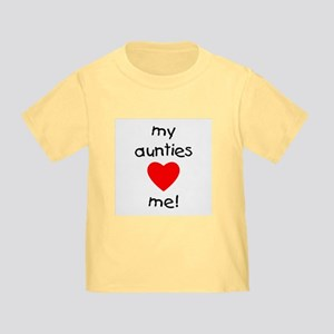 My aunties love me Toddler T-Shirt