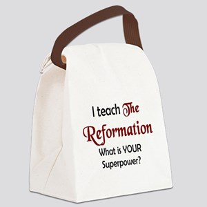 teach reformation Canvas Lunch Bag
