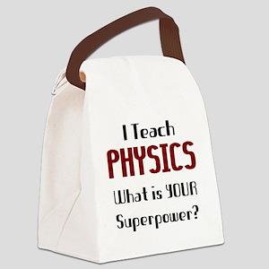 teach physics Canvas Lunch Bag