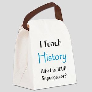 teach history Canvas Lunch Bag