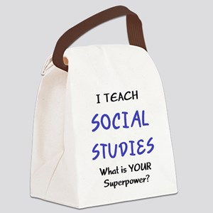 teach social studies Canvas Lunch Bag