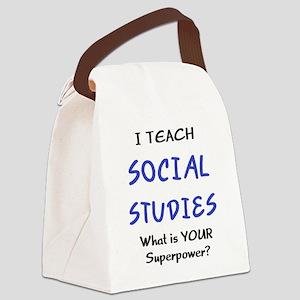 teach social studies Canvas Lunch Bag