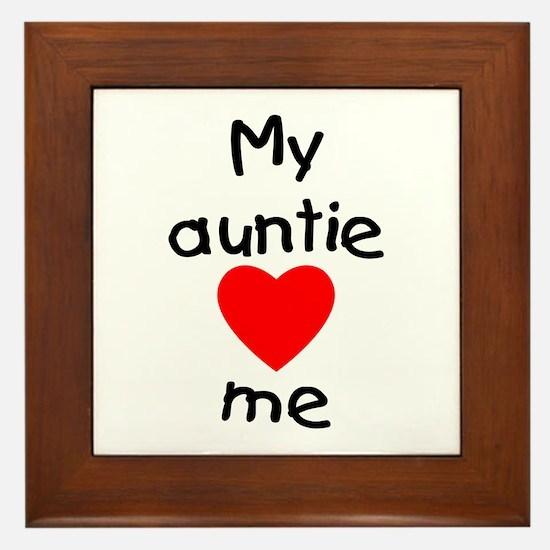My auntie loves me Framed Tile
