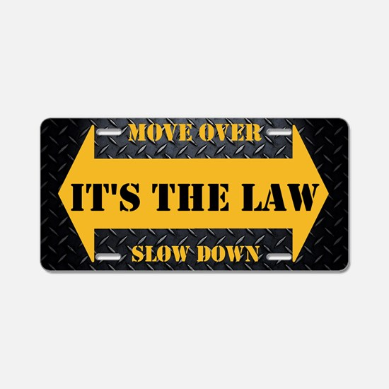 It's The Law Safety Aluminum License Plate