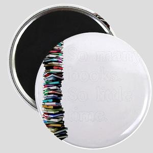 So Many Books Dark Background 2 Magnet
