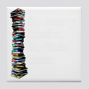 So Many Books Dark Background 2 Tile Coaster