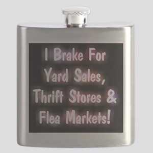 I Brake For Yard Sales, Thrift Stores  Flea  Flask