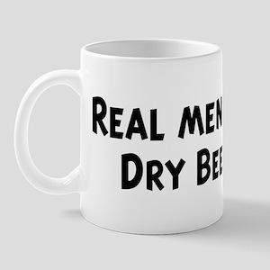 Men eat Dry Beers Mug