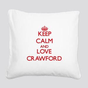 Keep calm and love Crawford Square Canvas Pillow