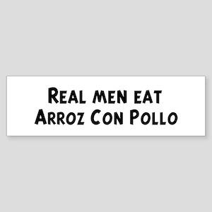 Men eat Arroz Con Pollo Bumper Sticker