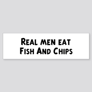 Men eat Fish And Chips Bumper Sticker