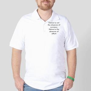 what is failure Golf Shirt