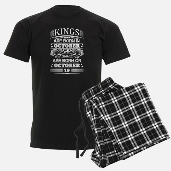 Real Kings Are Born On October 19 Pajamas