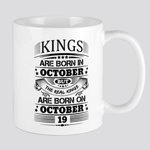 Real Kings Are Born On October 19 Mugs
