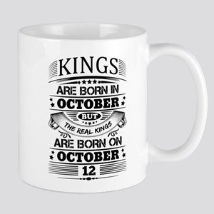 Real Kings Are Born On October 12 Mugs