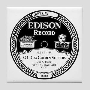 O Dem Golden Slippers Edison record l Tile Coaster