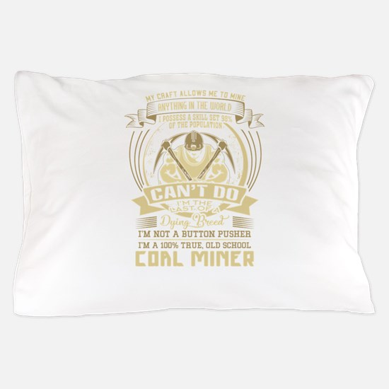Coal Miner Clothing Pillow Case