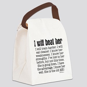 I Will Beat Her Canvas Lunch Bag