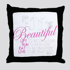Fit Is Beautiful Throw Pillow