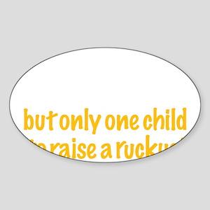 It takes a village…(light) Sticker (Oval)