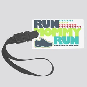 Run Mommy Run - Shoe Large Luggage Tag