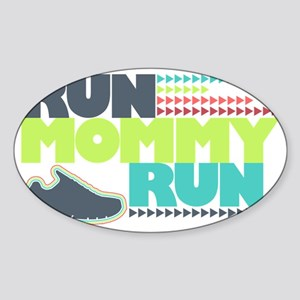 Run Mommy Run - Shoe Sticker (Oval)