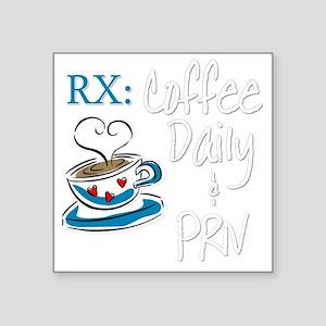 """Funny Rx - Coffee Square Sticker 3"""" x 3"""""""