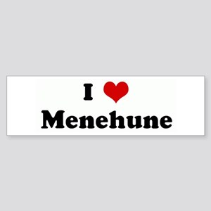 I Love Menehune Bumper Sticker